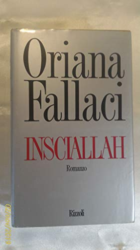 9788817853743: Insciallah (Opere di Oriana Fallaci)