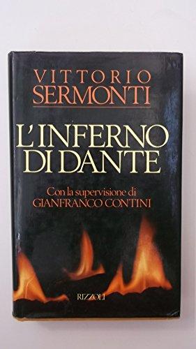 L'Inferno di Dante (con la supervisione di: Sermonti, Vittorio