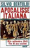 9788817859820: Apocalisse italiana: Otto settembre 1943 : fine di una nazione (Italian Edition)