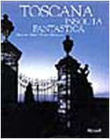 9788817860376: Toscana insolita, fantastica