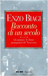 9788817860901: Racconto Di Un Secolo (Italian Edition)