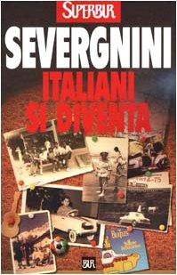 9788817865753: Italiani Si Diventa