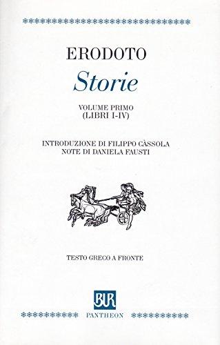 Storie. Volume primo (libri I-IV). Introduzione di: Erodoto :