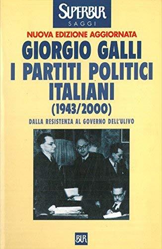 9788817866750: I Partiti Politici Italiani: 1943-2000