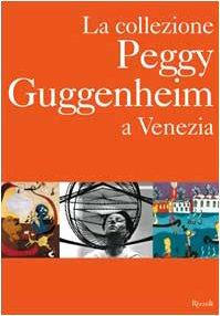 9788817867665: La collezione Peggy Guggenheim a Venezia