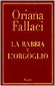 9788817869836: La Rabbia E L'Orgoglio (Italian Edition)
