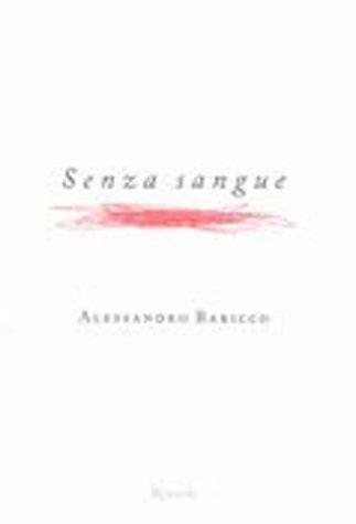 9788817870177: Senza Sangue (Italian Edition)