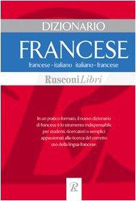 Dizionario Francese. Francese - italiano. Italiano -: Neri (a cura