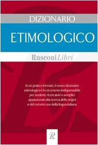 9788818013900: Dizionario etimologico