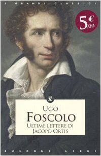 9788818016499: Ultime lettere di Jacopo Ortis
