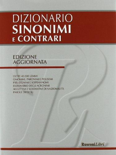 9788818027730: Dizionario dei sinonimi e contrari (Dizionari grandi)
