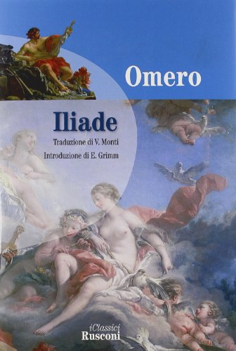 9788818027778: Iliade (Classici rilegati)