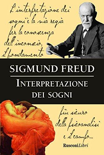 Interpretazione dei sogni - Freud, Sigmund