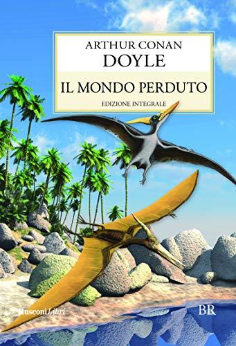 Il mondo perduto: Doyle, Arthur Conan