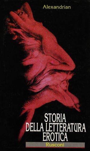 Storia della Letteratura Erotica.: Alexandrian,Sarane.
