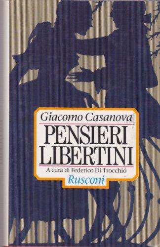 Pensieri libertini (Italian Edition): Casanova, Giacomo