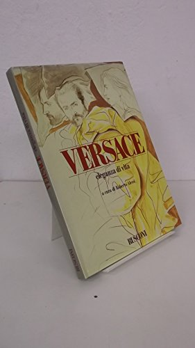 Versace, eleganza di vita (Italian Edition) (881812093X) by Gianni Versace