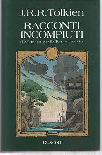 9788818127256: Racconti incompiuti (Opere di Tolkien)