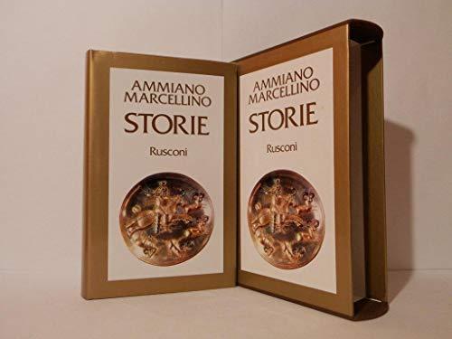 Storie. I fatti degli anni 353-378.: Ammiano Marcellino.