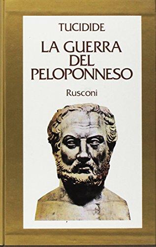 9788818169706: La guerra del Peloponneso (Classici di storia)