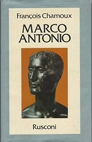 9788818180121: Marco Antonio. Ultimo principe dell'Oriente greco