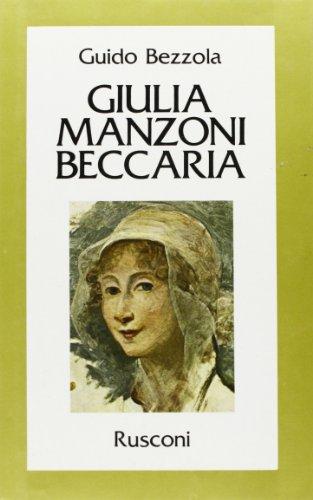 Giulia Manzoni Beccaria.: Bezzola,Guido.