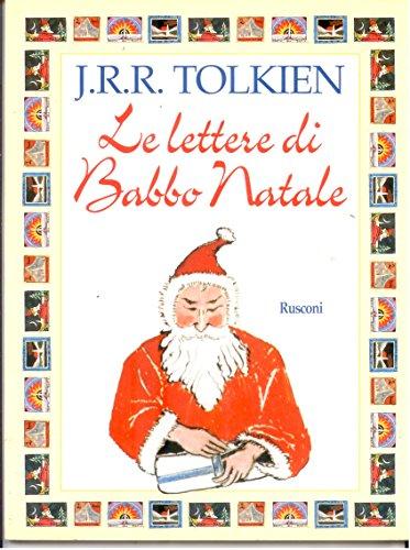 Le Lettere Di Babbo Natale.9788818255737 Le Lettere Di Babbo Natale Abebooks John R R