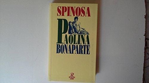 Paolina Bonaparte: L'Amante Imperiale: Spinosa, Antonio