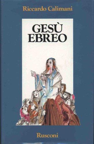 9788818880175: Gesu ebreo (Orizzonti della storia) (Italian Edition)