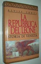 9788818880496: La Repubblica del leone. Storia di Venezia (Orizzonti della storia)