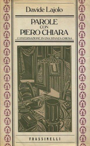 9788820003623 Parole Con Piero Chiara Conversazione In Una Stanza