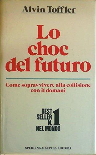 9788820007256: Lo choc del futuro (Economia & management)