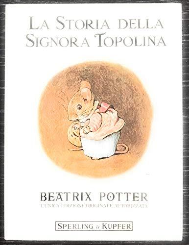 9788820007898: Beatrix Potter: La Storia Della Signora Topolina