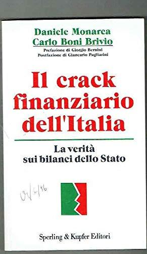 9788820019105: Il crack finanziario dell'Italia (E & M) (Italian Edition)
