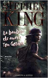 9788820029074: La bambina che amava Tom Gordon