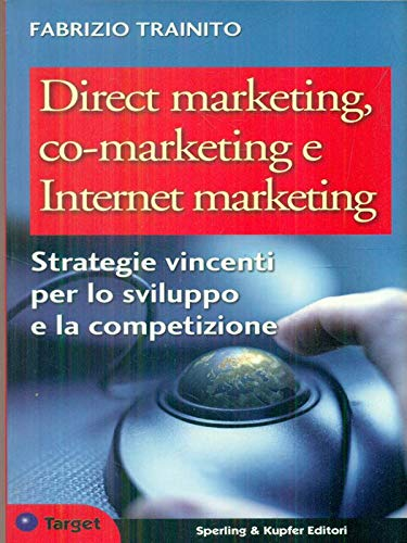 9788820032869: Direct marketing, co-marketing e Internet marketing