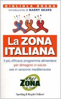LA Zona Italiana (Italian Edition): Braga, Gigliola