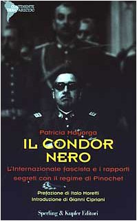 Il condor nero. L'internazionale fascista e i: n/a