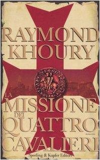 La missione dei quattro cavalieri.: Khoury, Raymond