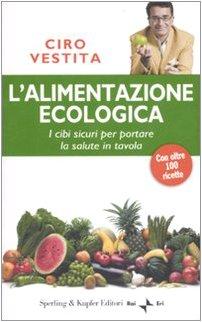 9788820042622: L'alimentazione ecologica