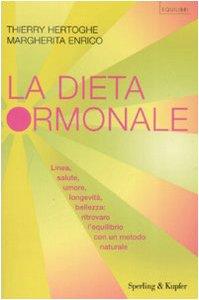 9788820044978: La dieta ormonale (Equilibri)