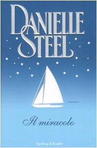 Il miracolo (Pandora) - Steel, Danielle