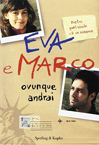 Ovunque andrai. I Cesaroni - Eva e Marco