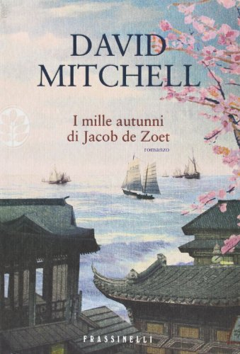 9788820049270: I mille autunni di Jacob de Zoet (Narrativa)