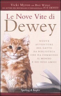 9788820049430: Le nove vite di Dewey