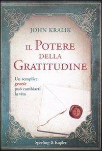 9788820050511: Il potere della gratitudine