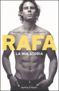 9788820051143: Rafa. La mia storia