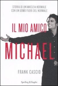 9788820051440: Il mio amico Michael