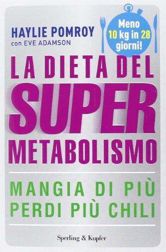 9788820054601: La dieta del supermetabolismo
