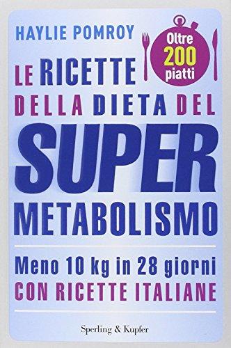 9788820056940: Le ricette della dieta del supermetabolismo (I grilli)